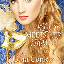 The Lady Meets Her Match: Midnight Meetings, Book 2 (       UNABRIDGED) by Gina Conkle Narrated by Marian Hussey