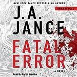 Fatal Error: A Novel | J. A. Jance