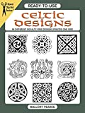 Ready-To-Use Celtic Designs: 96 Different Royalty-Free Designs Printed One Side: 96 Different Copyright-Free Designs Printed One Side (Dover Clip Art Ready-To-Use)