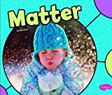 States of Matter (Pebble Plus: Physical Science)