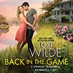 Back in the Game: Stardust, Texas, Book 1 | Lori Wilde