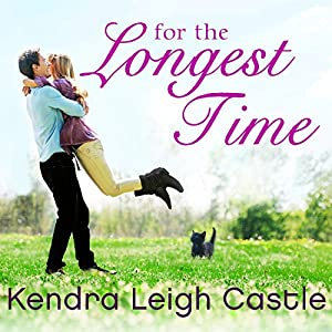For the Longest Time: Harvest Cove, Book 1 | [Kendra Leigh Castle]