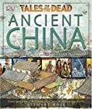 Ancient China: Tales of the Dead (1405313226) by Ross, Stewart