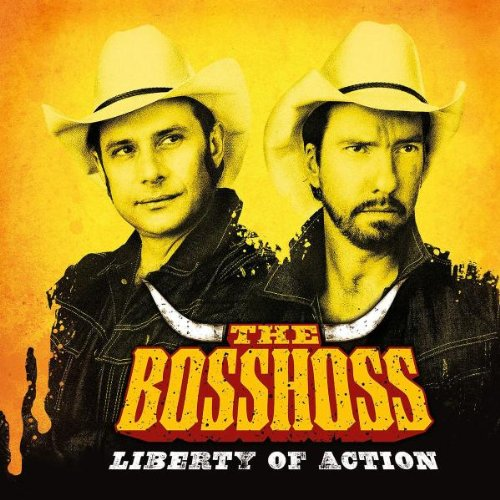 The BossHoss - Liberty Of Action (Deluxe Edition) - Zortam Music