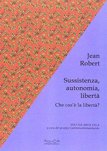 sussistenza-autonomia-liberta-che-cose-la-liberta