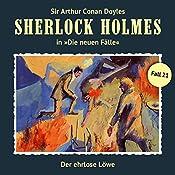Der ehrlose Löwe (Sherlock Holmes - Die neuen Fälle 21) | Andreas Masuth