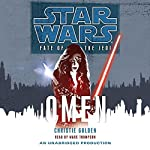 Star Wars: Fate of the Jedi, Book 2: Omen | Christie Golden