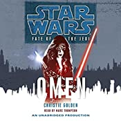 Star Wars: Fate of the Jedi, Book 2: Omen | Christie Golden