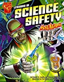 img - for Lessons in Science Safety with Max Axiom, Super Scientist (Graphic Science series) (Graphic Library: Graphic Science) book / textbook / text book