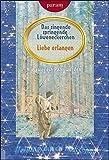 Das singende springende Löweneckerchen. Liebe erlangen. Wie zwei ein Paar werden