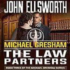 Michael Gresham: The Law Partners Hörbuch von John Ellsworth Gesprochen von: Stephen Hoye