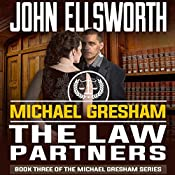 Michael Gresham: The Law Partners | John Ellsworth