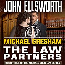 Michael Gresham: The Law Partners Audiobook by John Ellsworth Narrated by Stephen Hoye