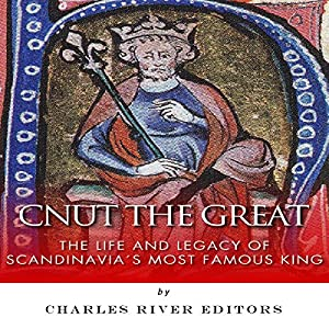 Cnut the Great Audiobook