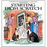 Starting from Scratch : A For Better or for Worse Collection ~ Lynn Johnston