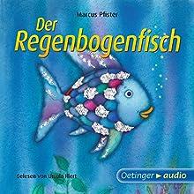 Der Regenbogenfisch Hörbuch von Marcus Pfister Gesprochen von: Ursula Illert