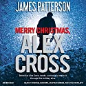 Merry Christmas, Alex Cross Audiobook by James Patterson Narrated by Michael Boatman, Stephen Kunken, Cristin Milioti