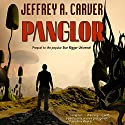 Panglor: Star Rigger, Book 1 Audiobook by Jeffrey A. Carver Narrated by Mirron Willis