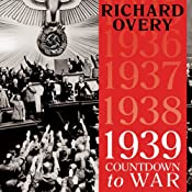 1939: Countdown to War | [Richard Overy]