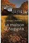 La maison d'Augusta / Axelsson, Majgull / R�f: 23970 par Axelsson
