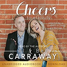 Cheers to Eternity Audiobook by Al Carraway, Ben Carraway Narrated by Al Carraway, Ben Carraway