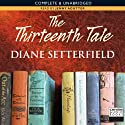 The Thirteenth Tale (       UNABRIDGED) by Diane Setterfield Narrated by Jenny Agutter