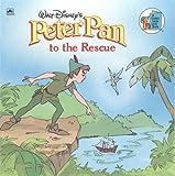 Walt Disney's Peter Pan to the Rescue (Golden Look-Look Book) (0307125661) by Walt Disney Productions