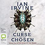 The Curse on the Chosen: The Song of the Tears, Book 2 | Ian Irvine