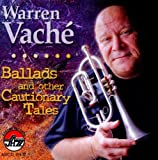 echange, troc Warren Vache - Ballads & Other Cautionary Tales
