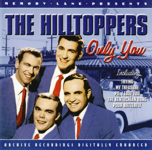 Hilltoppers - Only You: The Hilltoppers - Zortam Music
