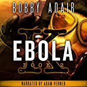 Ebola K: A Terrorism Thriller, Book 2 | Bobby Adair