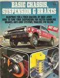 img - for Basic Chassis, Suspension and Brakes (Hot Rod Magazine Technical Library) book / textbook / text book