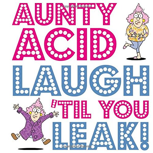 Aunty Acid Laugh 'Til You Leak! (Ca Ged compare prices)