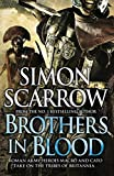 Brothers in Blood: Cato & Macro: Book 13
