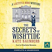 The Secrets of Wishtide Audiobook by Kate Saunders Narrated by Charlotte Strevens