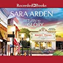 Return to Glory Audiobook by Sara Arden Narrated by Susan Bennett