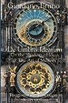De Umbris Idearum (Collected Works of...