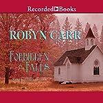 Forbidden Falls: Virgin River, Book 8 | Robyn Carr