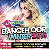 Fun Dancefloor Winter 2015 [Explicit]