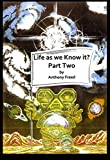 img - for Life As We Know It?: Part Two Final Stage (Life As We Know It?. Book 2) book / textbook / text book