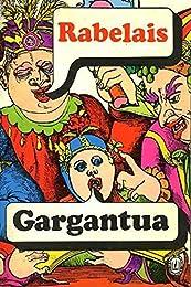 Gargantua, Extraits