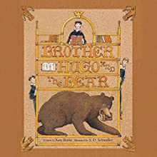 Brother Hugo and the Bear (       UNABRIDGED) by Katy Beebe Narrated by Gildart Jackson