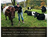 img - for New Hampshire Women Farmers: Pioneers of the Local Food Movement book / textbook / text book