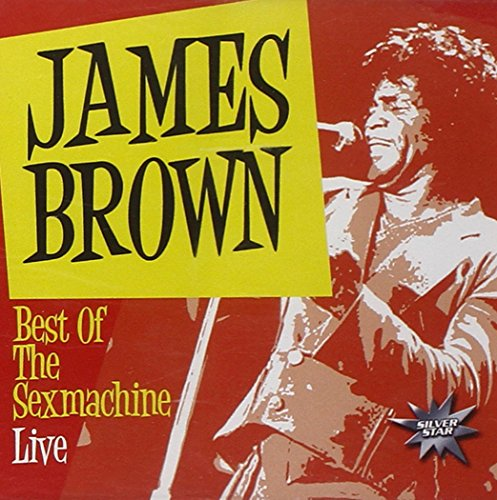 James Brown - The Sex Machine Live - Zortam Music