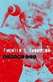 Hunter S. Thompson Screwjack
