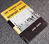 Newport Athletic Club: One Hundred Years of Newport Rugby (0903434024) by Davis, Jack