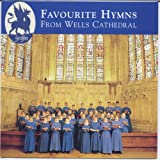 Wells Cathedral Choir Favourite Hymns From Wells Cathedral