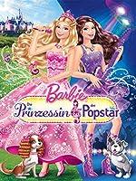 BarbieTM - Die Prinzessin und der Popstar