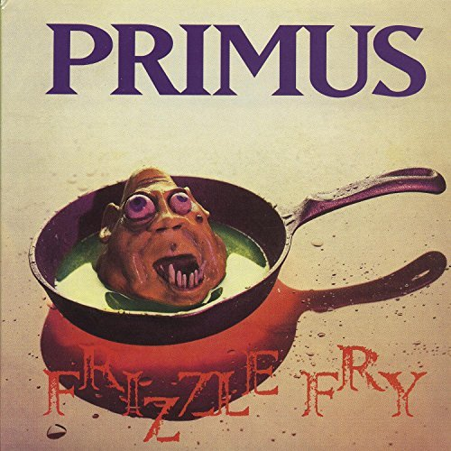 Frizzle Fry by Primus (2002-04-23) (Frizzle Fry compare prices)
