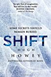 Hugh Howey Shift (Wool Trilogy 2)